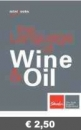 THE LANGUAGE OF WINE & OIL